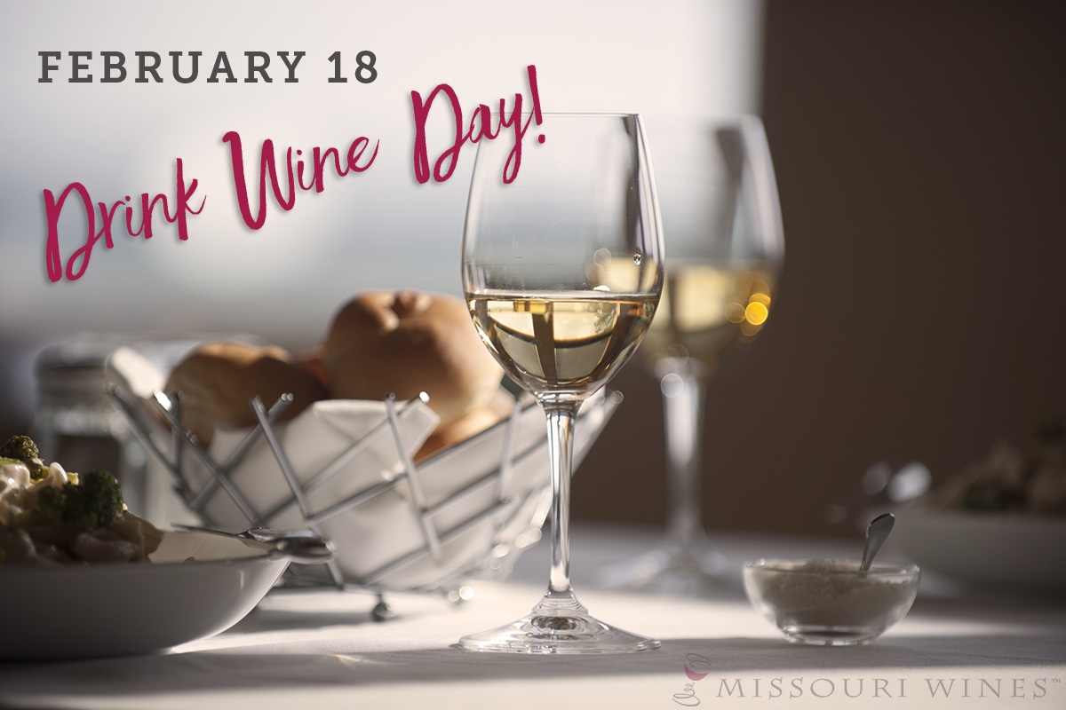 Drink Wine Day | February 18 - Celebrate with MO wine!