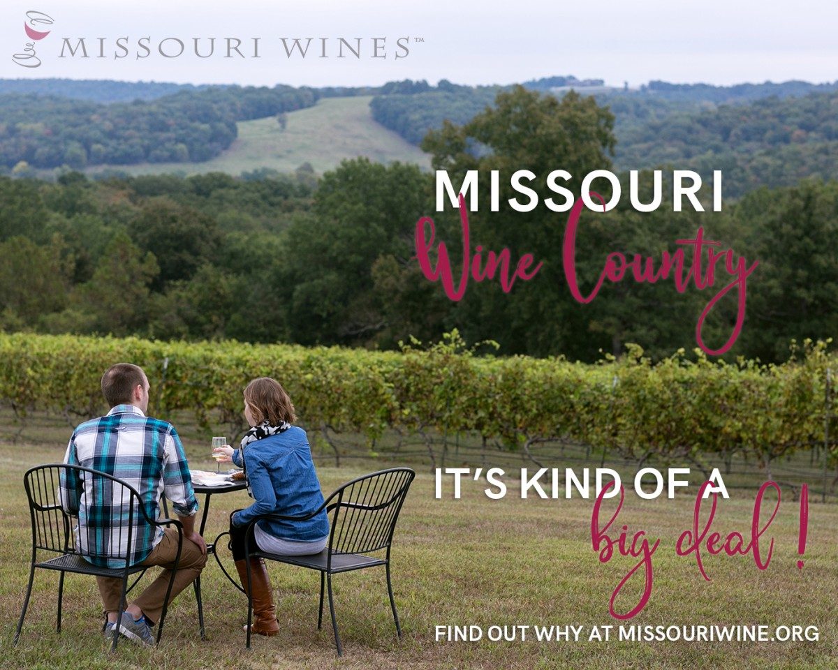 Missouri Wine Country: It's Kind of a Big Deal... Find out why