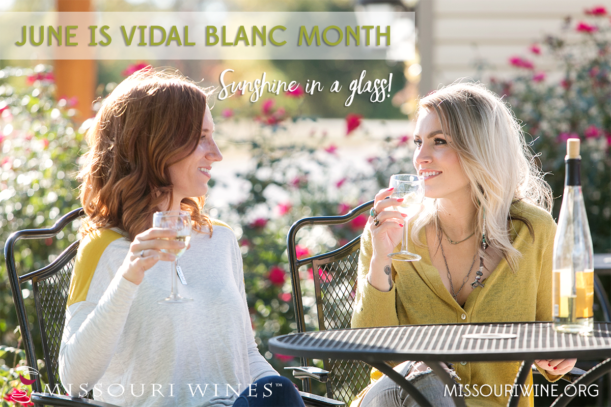 June is Vidal Blanc Month in Missouri wine country!