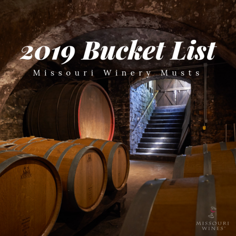 2019 Bucket List in Missouri Wine Country