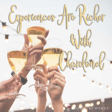 Experiences are Richer with Chardonel