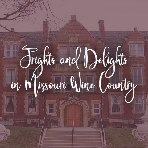 Frights and Delights in Wine Country