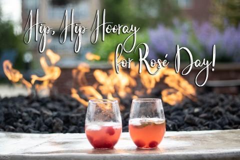 Hip, Hip Hooray for Rosé Day!