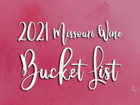 2021 Missouri Wine Bucket List