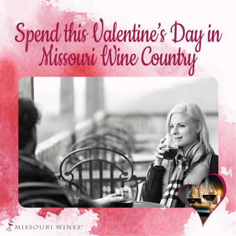 Spend Valentine's Day in Missouri wine country